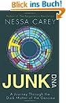 Junk DNA: A Journey Through the Dark...