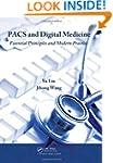 PACS and Digital Medicine: Essential...