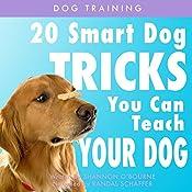 Dog Training: 20 Smart Dog Tricks You Can Teach Your Dog   [Shannon O'Bourne]