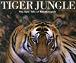 Tiger Jungle: The Epic Tale of Bandha...
