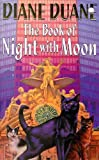 The Book Of Night With Moon (0340693290) by Duane, Diane