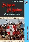 Die Saga von Erik Sigurdsson III: Der Krieg der K�nige