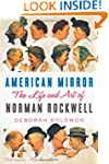 American Mirror: The Life and Art of...
