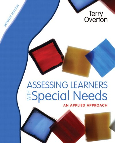 Assessing Learners with Special Needs: An Applied Approach (7th...