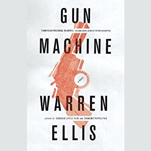 Gun Machine | [Warren Ellis]