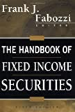 The Handbook of Fixed Income Securities, 6th Edition (0071358056) by Fabozzi, Frank J.
