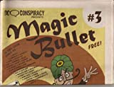 img - for DC Conspiracy Presents : Magic Bullet # 3 book / textbook / text book