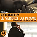 Le verdict du plomb (Harry Bosch 14) | Livre audio Auteur(s) : Michael Connelly Narrateur(s) : Éric Herson-Macarel