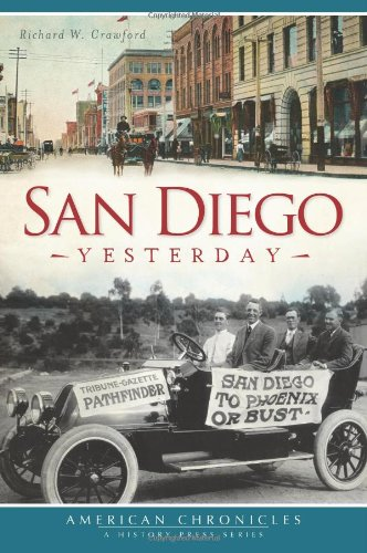 San Diego Yesterday (American Chronicles (History Press))