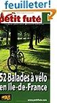 Petit Fut� 52 Balades � v�lo en Ile-d...