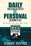 God Chasers Daily Journal: My Personal Record of the Chase (0768420407) by Tenney, Tommy