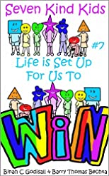Life Is Set Up For Us To Win (Seven Kind Kids)