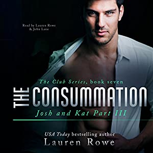 The Consummation: Josh and Kat, Part III Hörbuch