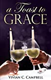 A Toast To Grace