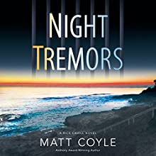 Night Tremors (       UNABRIDGED) by Matt Coyle Narrated by Timothy McKean