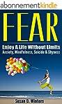 FEAR: Enjoy A Life Without Limits - A...