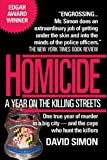 Homicide: A Year on the Killing Streets (0449908089) by Simon, David