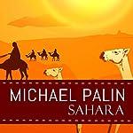 Sahara | Michael Palin
