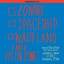 Zombie Spaceship Wasteland: A Book by Patton Oswalt   Livre audio Auteur(s) : Patton Oswalt Narrateur(s) : Patton Oswalt