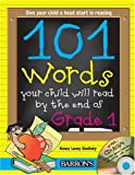 img - for 101 Words Your Child Will Read by the End of Grade 1: Book with CD-ROM book / textbook / text book