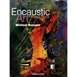 The Encaustic Art Project Bookby Michael Bossom