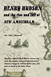 img - for By Dirk Barreveld HENRY HUDSON and the rise and fall of NEW AMSTERDAM [Paperback] book / textbook / text book