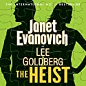 The Heist (       UNABRIDGED) by Janet Evanovich, Lee Goldberg Narrated by Scott Brick