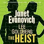 The Heist | Janet Evanovich,Lee Goldberg