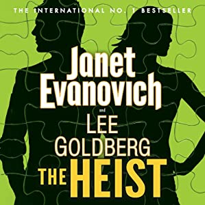 The Heist | [Janet Evanovich, Lee Goldberg]