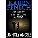 UNHOLY ANGELS ~ Karen Fenech