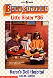 Karen's Doll Hospital (Baby-Sitters Little Sister, No. 35) (0590456520) by Martin, Ann M.