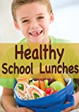 img - for Healthy School Lunches book / textbook / text book