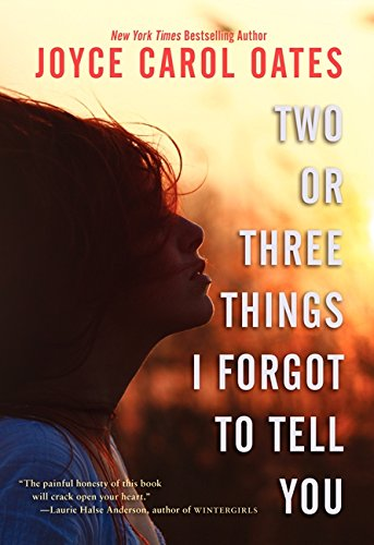 Image of Two or Three Things I Forgot to Tell You