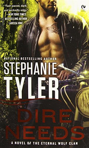 Image of Dire Needs: A Novel of the Eternal Wolf Clan