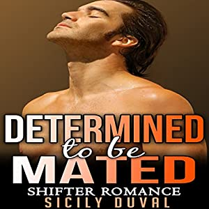 Determined to Be Mated Audiobook