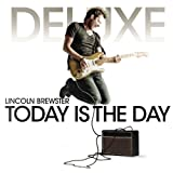 Lincoln Brewster Today Is the Day Deluxe Ed