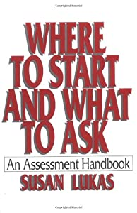 Where to Start and What to Ask: An Assessment Handbook
