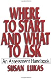 Where To Start and What To Ask: The Assessment Handbook