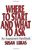 img - for Where to Start and What to Ask: An Assessment Handbook book / textbook / text book