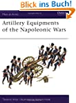 Artillery Equipments of the Napoleoni...