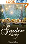 Garden Party: A Guide to Throwing an...