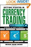 Getting Started in Currency Trading,...