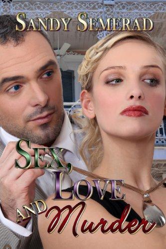 Book: Sex, Love and Murder by Sandy Semerad