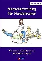Menschentraining für Hundetrainer