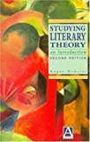 img - for Studying Literary Theory: An Introduction (Hodder Arnold Publication) book / textbook / text book