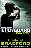 Bodyguard: Ransom (Book 2) (Bodyguard Series)