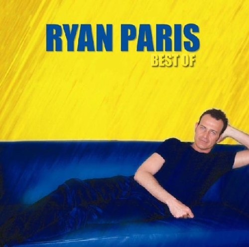 Ryan Paris - Best of - Zortam Music