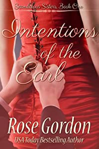 Intentions Of The Earl by Rose Gordon ebook deal