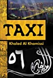 Egyptian novel: TAXI,  Khaled Al Khamissi