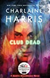 Club Dead: A Sookie Stackhouse Novel